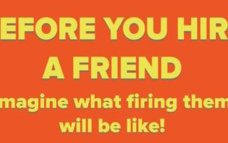 Hiring a Relative or Friend